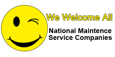We Welcome All National Maintenance Companies